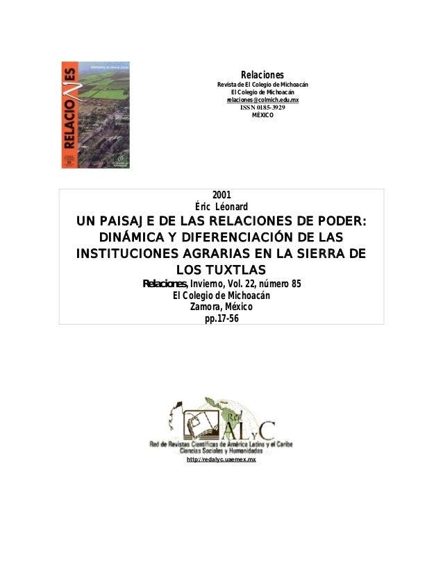 Relaciones Revista de El Colegio de Michoacán El Colegio de Michoacán relaciones@colmich.edu.mx ISSN 0185-3929 MÉXICO 2001...