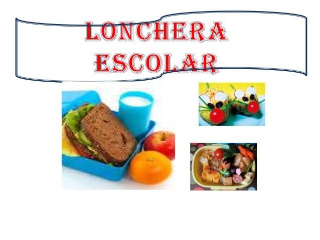 ¿QUE ES UNA LONCHERA ESCOLAR SALUDABLE? El Término «LONCHERA» proviene del termino en ingles Lunch que significa almuerzo,...