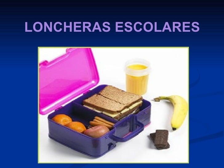LONCHERAS ESCOLARES