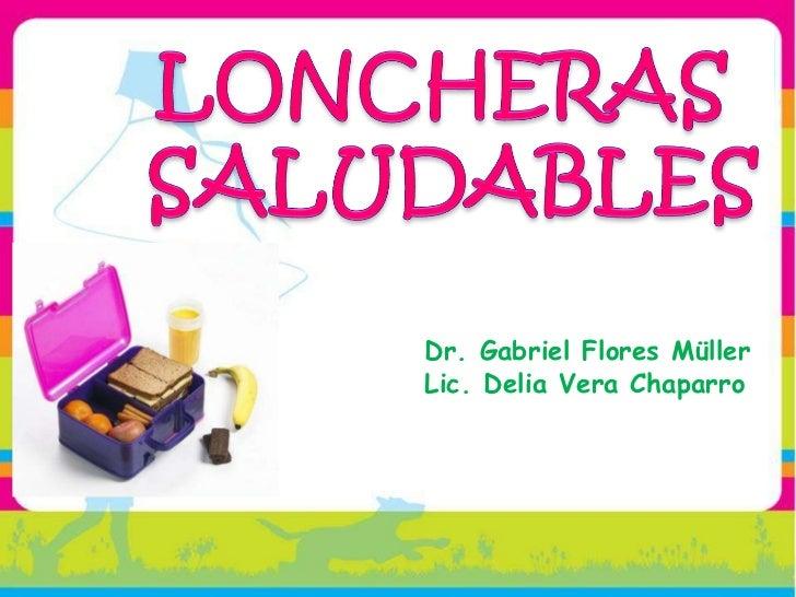 Dr. Gabriel Flores Müller Lic. Delia Vera Chaparro