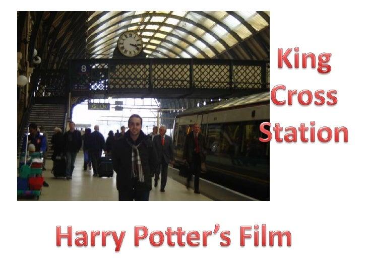 King Cross Station<br />Harry Potter's Film<br />