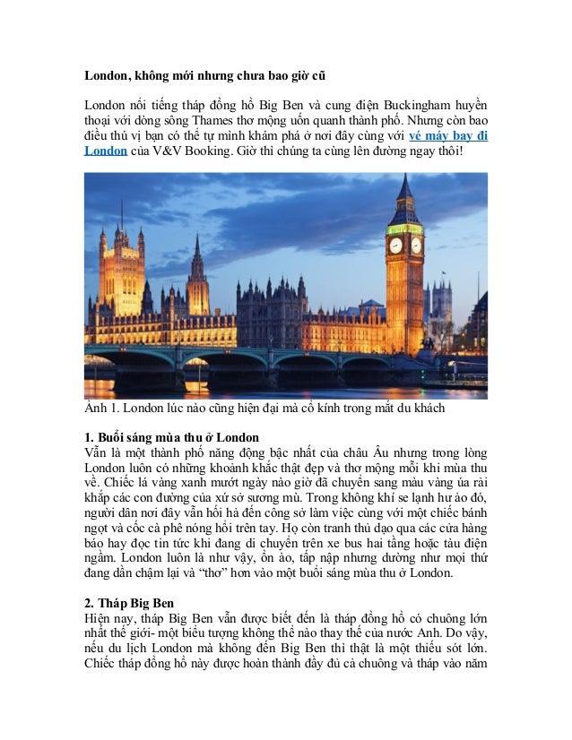 London, không mới nhưng chưa bao giờ cũ  London nổi tiếng tháp đồng hồ Big Ben và cung điện Buckingham huyền  thoại với dò...