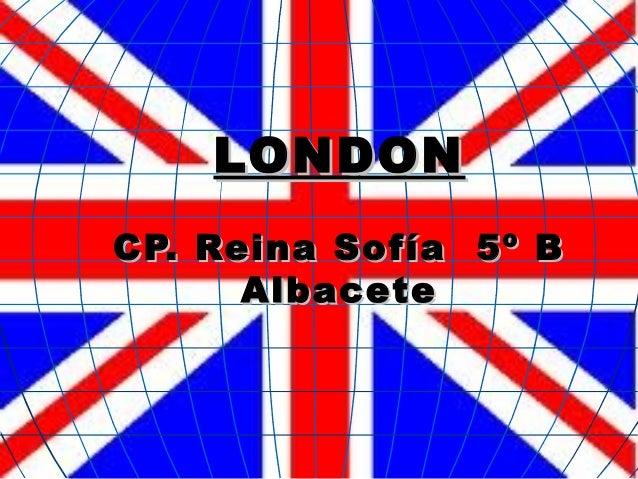 LLOONNDDOONN  CCPP.. RReeiinnaa SSooffííaa 55º BB  AAllbbaacceettee
