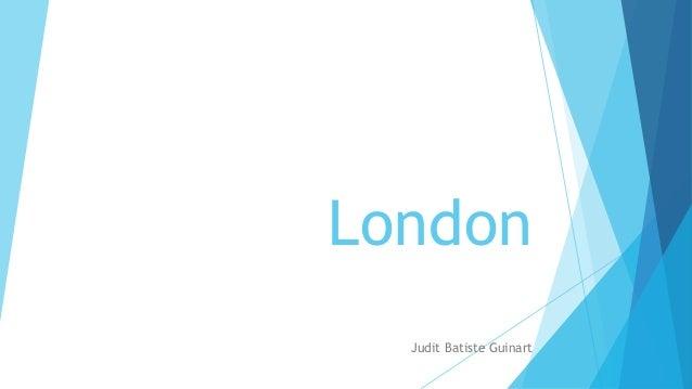 London Judit Batiste Guinart