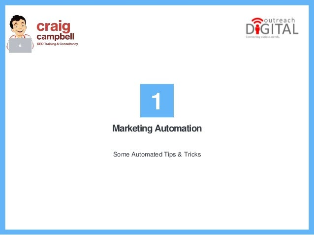 Marketing Automation Some Automated Tips & Tricks 1