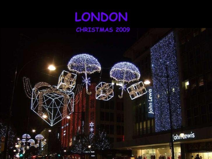 LONDON CHRISTMAS 2009