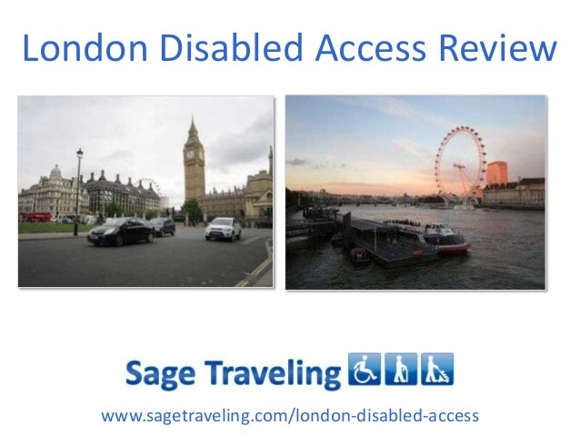 London Disabled Access Review www.sagetraveling.com/london-disabled-access