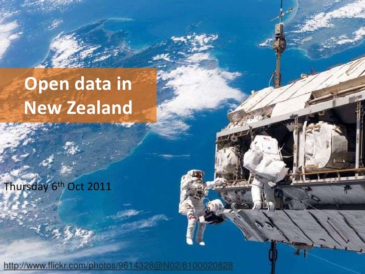 Open data in New Zealand<br />Thursday 6thOct 2011<br />http://www.flickr.com/photos/9614328@N02/6100020828<br />