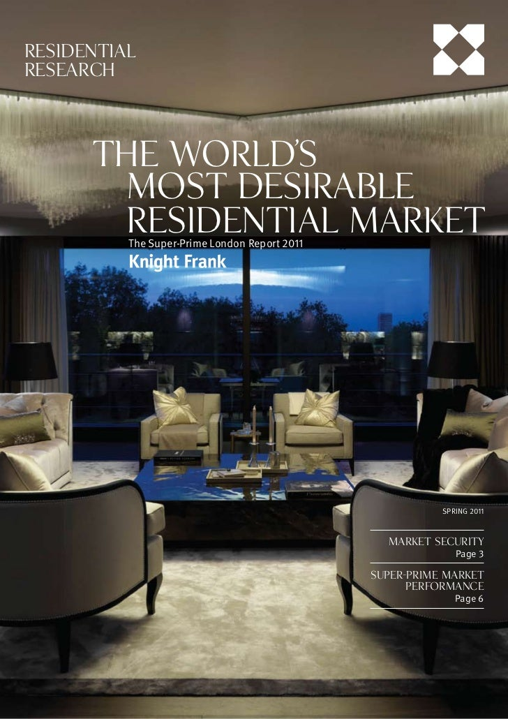 RESIDENTIALRESEARCH      the World's       M        ost Desirable      	       Residential Market          The Super-Prime...