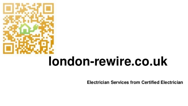 Electrician Services from Certified Electrician london-rewire.co.uk