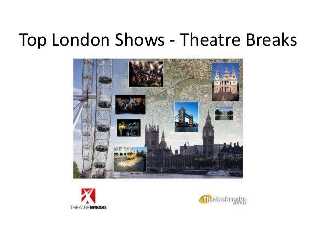 Top London Shows - Theatre Breaks