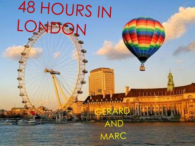 HOW TO TRAVEL TO LONDON 18th Oct 2013 – 21st Oct BCN- GATWICK: 17:35 - 19:40 GTW-BCN 19:20 – 22:25 PRICE : 246,20 + 109,40...
