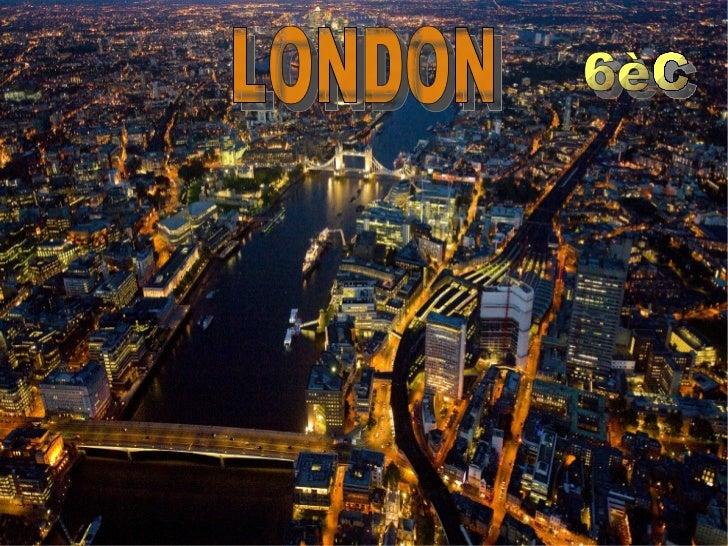 LONDON   6èC
