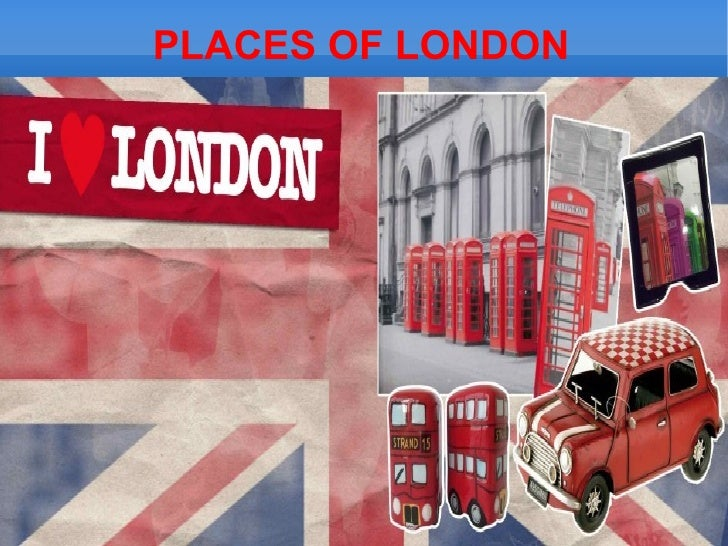PLACES OF LONDON