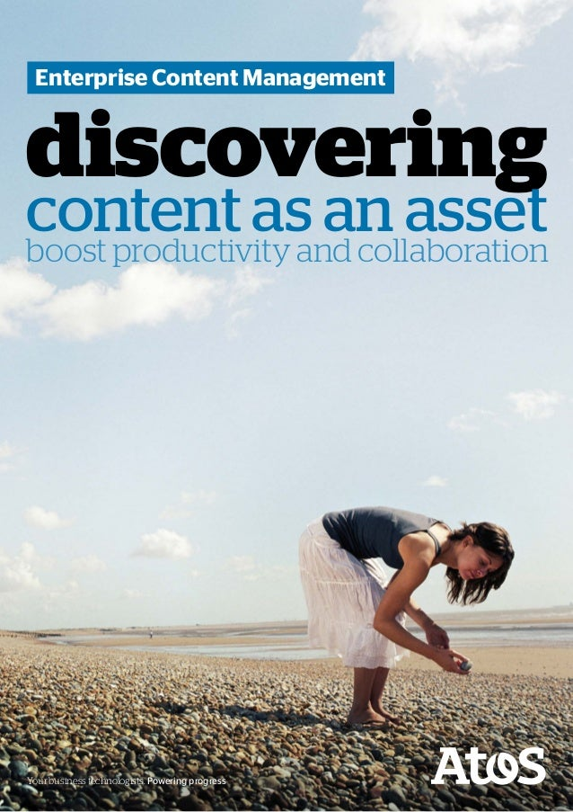 Enterprise Content Managementdiscoveringcontent as an assetboost productivity and collaborationYour business technologists...