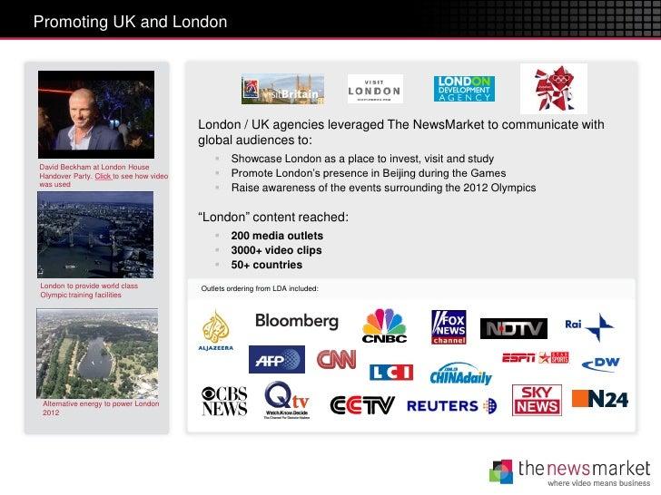 Promoting UK and London                                         London / UK agencies leveraged The NewsMarket to communica...