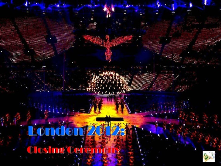 London 2012:Closing Ceremony