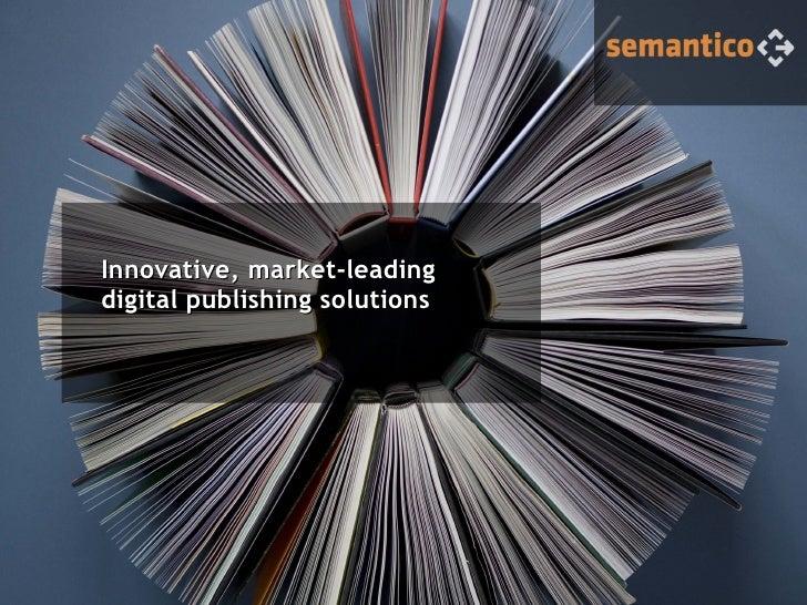 Innovative, market-leadingdigital publishing solutions