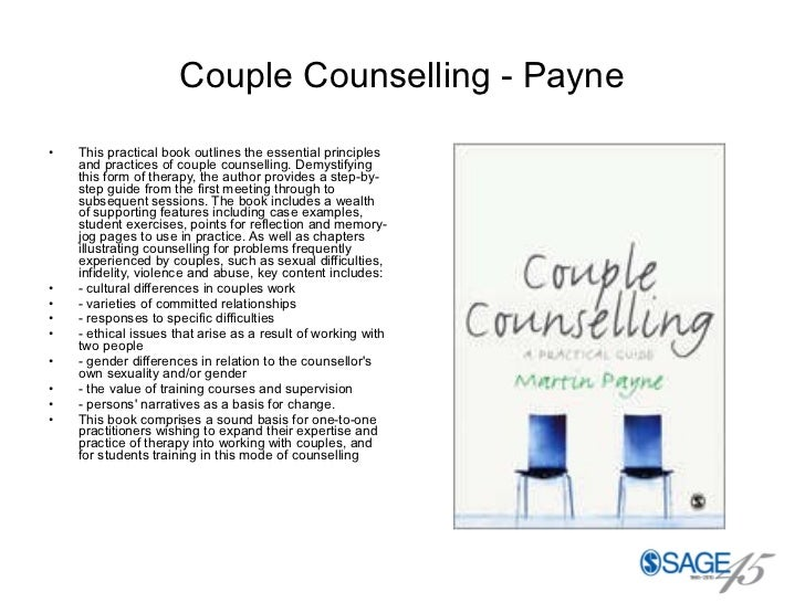 Couple Counselling - Payne <ul><li>This practical book outlines the essential principles and practices of couple counselli...