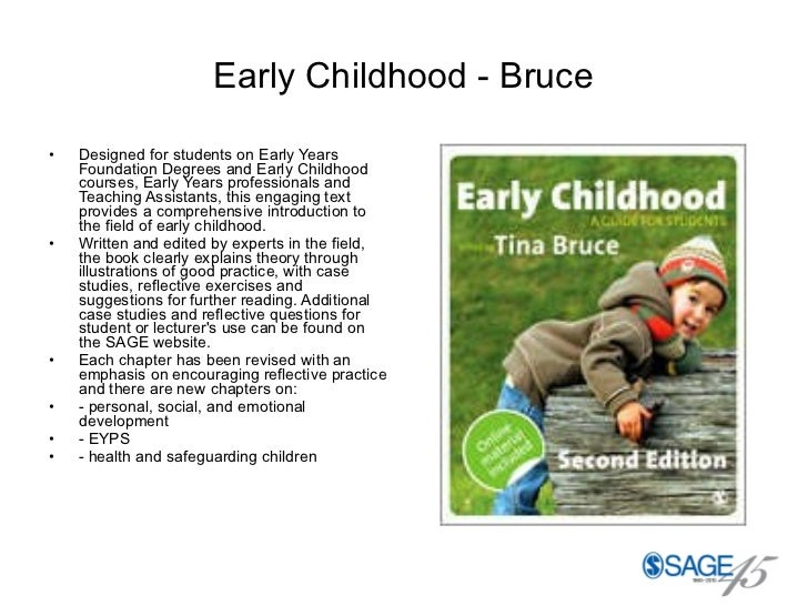 Early Childhood - Bruce <ul><li>Designed for students on Early Years Foundation Degrees and Early Childhood courses, Early...