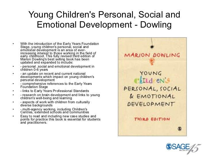 Young Children's Personal, Social and Emotional Development - Dowling <ul><li>With the introduction of the Early Years Fou...