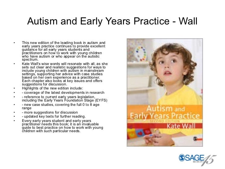 Autism and Early Years Practice - Wall <ul><li>This new edition of the leading book in autism and early years practice con...