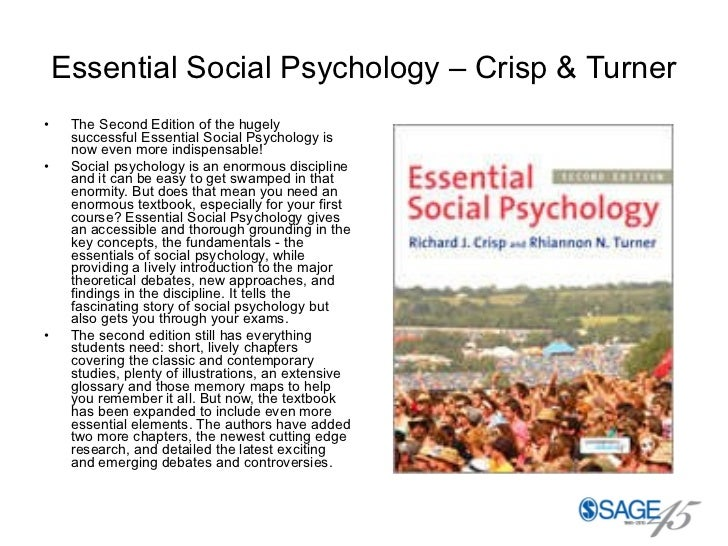 Essential Social Psychology – Crisp & Turner <ul><li>The Second Edition of the hugely successful Essential Social Psycholo...