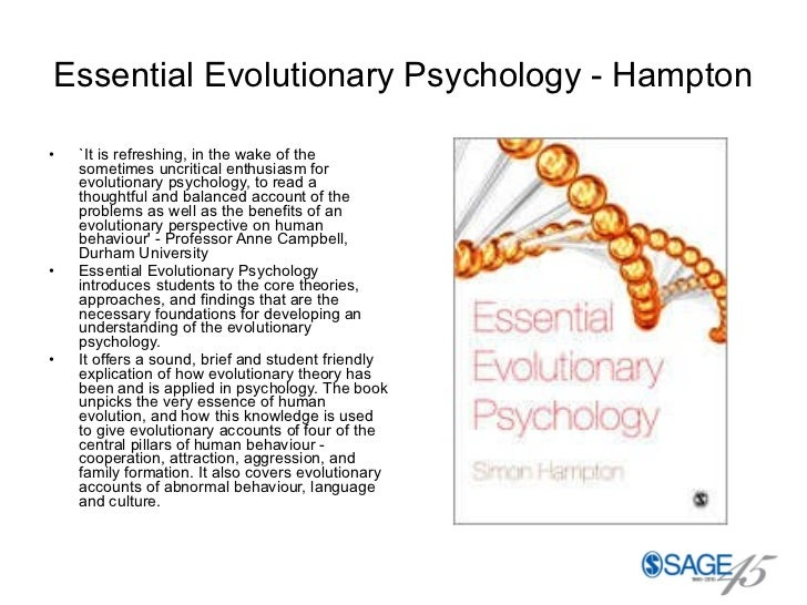 Essential Evolutionary Psychology - Hampton <ul><li>`It is refreshing, in the wake of the sometimes uncritical enthusiasm ...