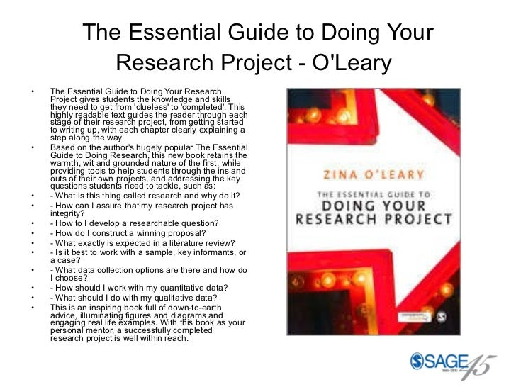 The Essential Guide to Doing Your Research Project - O'Leary   <ul><li>The Essential Guide to Doing Your Research Project ...