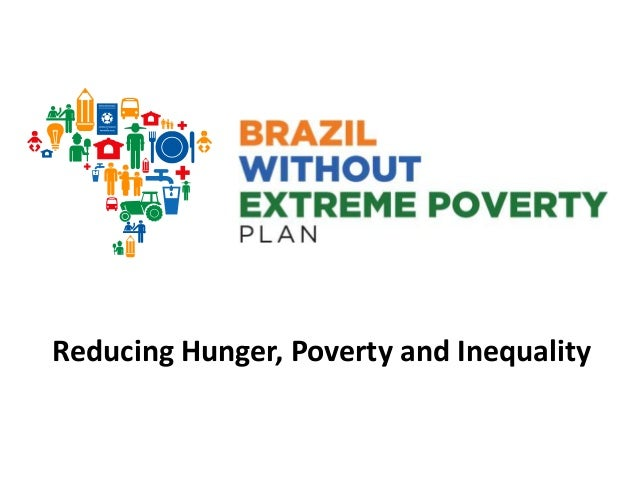 Reducing Hunger, Poverty and Inequality