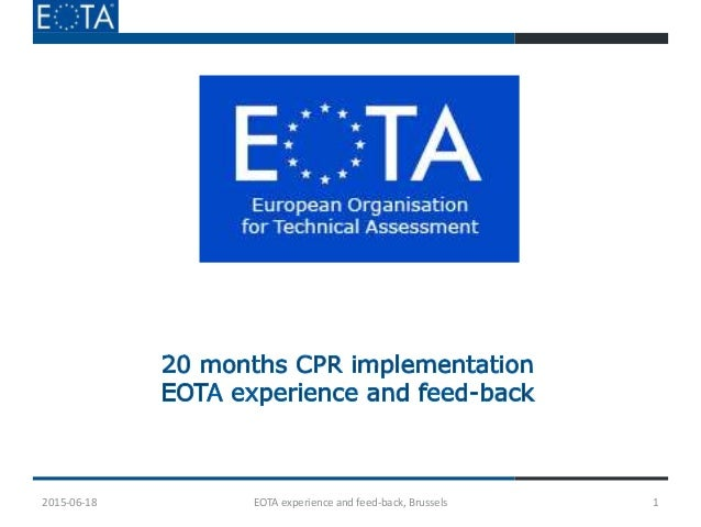 EOTA experience and feed-back, Brussels 12015-06-18