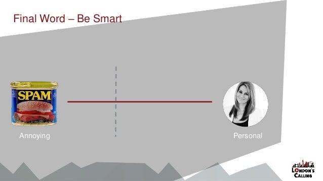 Final Word – Be Smart PersonalAnnoying