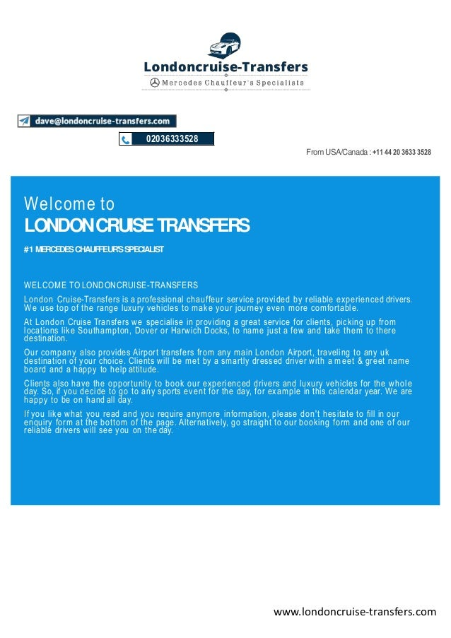 WELCOME TO LONDONCRUISE-TRANSFERS London Cruise-Transfers is a professional chauffeur service provided by reliable experie...