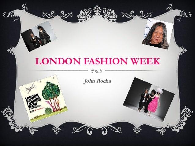 LONDON FASHION WEEK       John Rocha