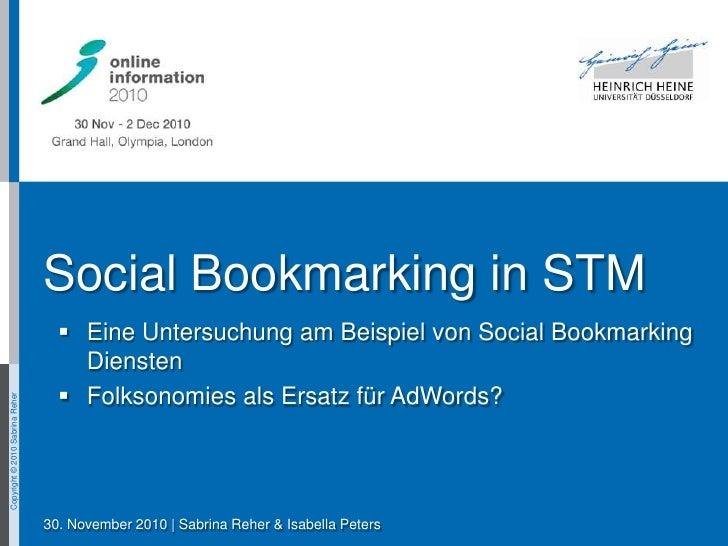 Social Bookmarking in STM<br /><ul><li>Eine Untersuchung am Beispiel von Social Bookmarking Diensten