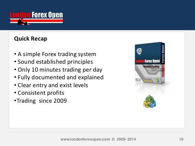 London forex open system review