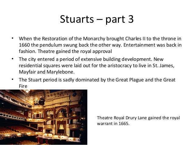 Stuarts – part 3 •  •  •  When the Restoration of the Monarchy brought Charles II to the throne in 1660 the pendulum swung...