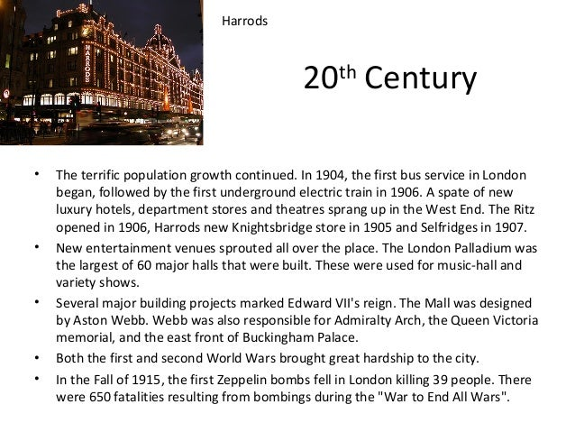 Harrods  20th Century •  •  •  • •  The terrific population growth continued. In 1904, the first bus service in London beg...