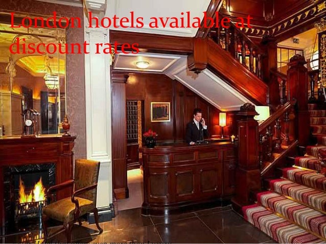London hotels available at discount rates