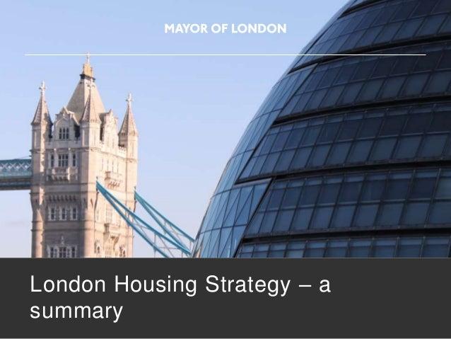London Housing Strategy – a summary
