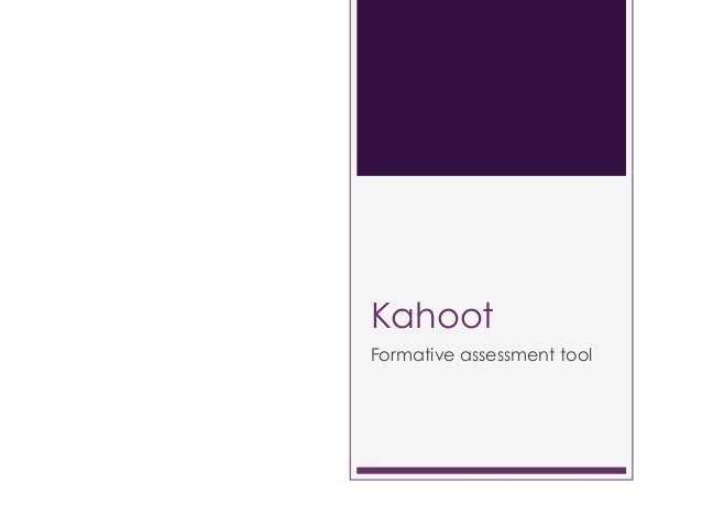 Kahoot Formative assessment tool