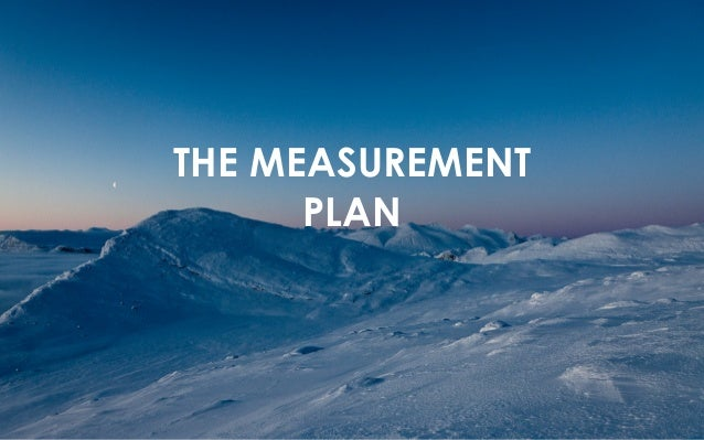 THE MEASUREMENT  PLAN