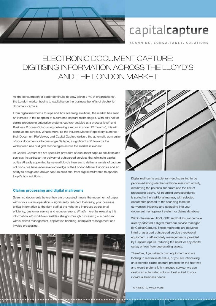 Electronic document capture:       Digitising information across the Lloyd's                 and the London marketAs the c...