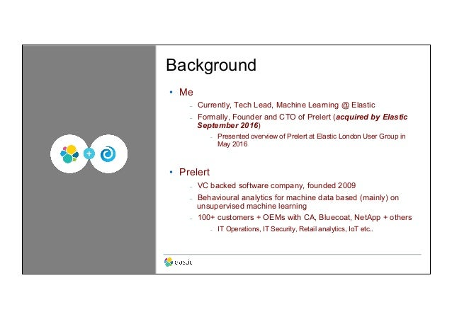 Machine Learning and the Elastic Stack Slide 3
