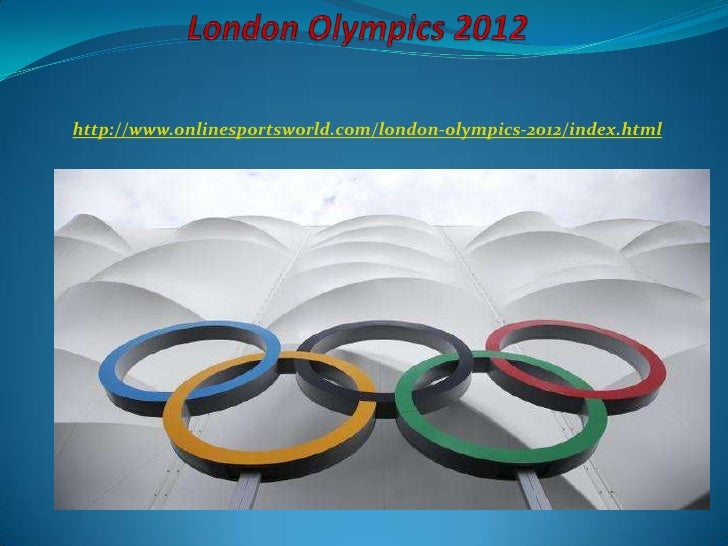 http://www.onlinesportsworld.com/london-olympics-2012/index.html