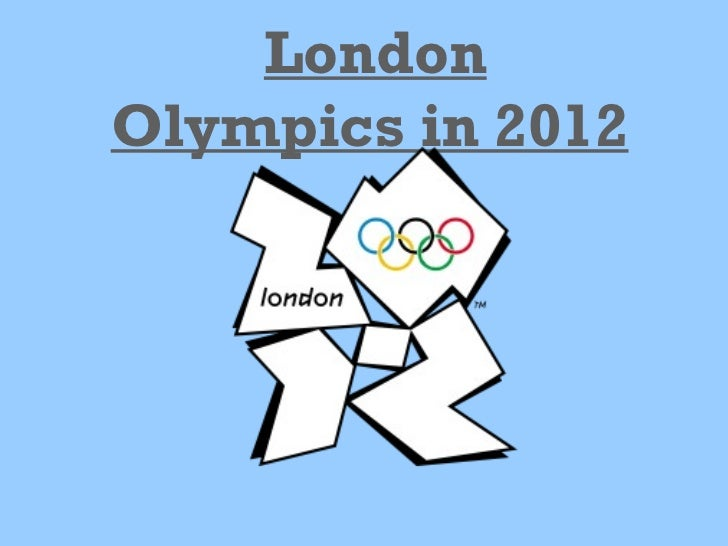 London Olympicsin 2012