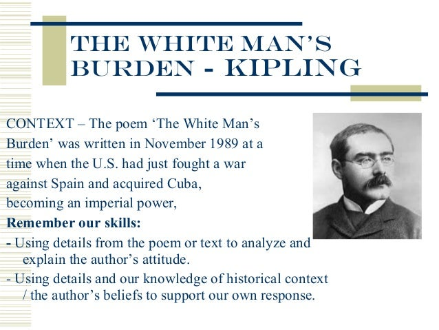 The symbol of imperialism in the white mans burden a poem by rudyard kipling