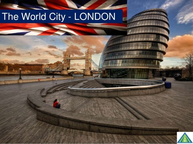 The World City - LONDON