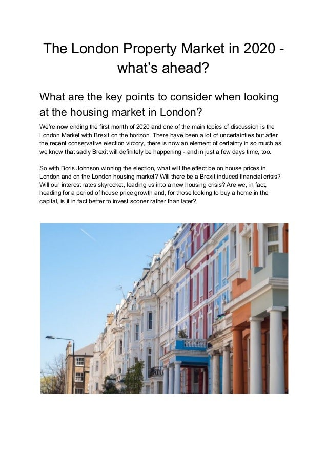 The London Property Market in 2020 - what's ahead? What are the key points to consider when looking at the housing market ...