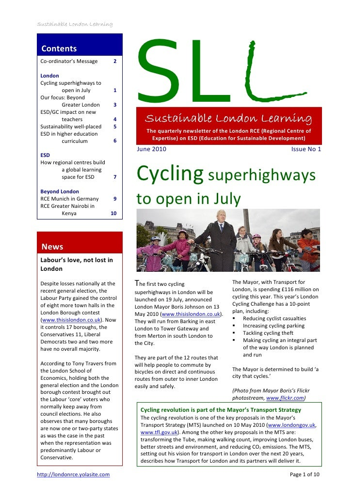 Sustainable London Learning                                     SL Contents Co-ordinator's Message         2 London Cyclin...